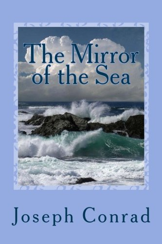 9781542390507: The Mirror of the Sea