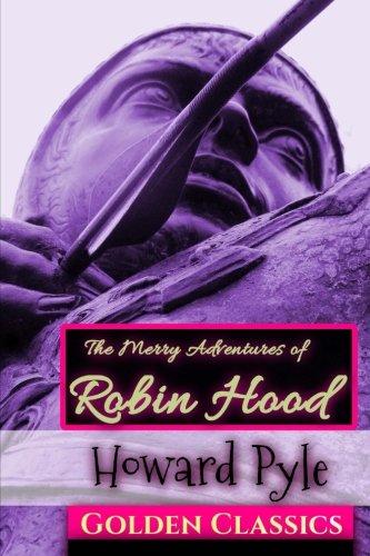 The Merry Adventures of Robin Hood (Golden: Howard Pyle