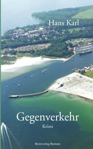 Gegenverkehr (German Edition): Hans Karl