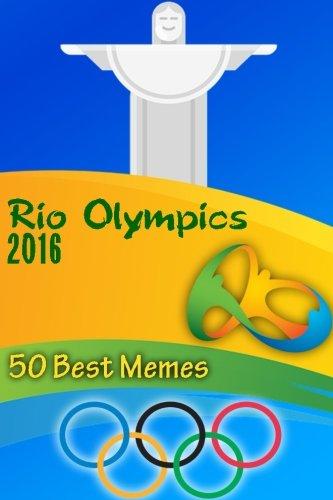 Rio Olympics 2016: 50 Best Memes: (Funny: Roberts, Phil