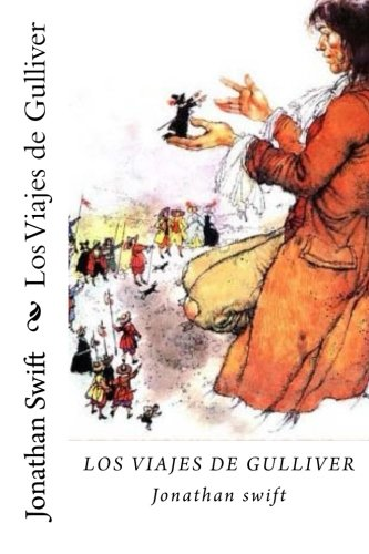 Los Viajes de Gulliver (Spanish Edition ): Jonathan Swift