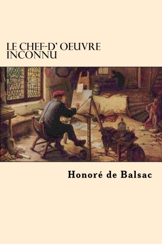 9781542403917: Le Chef-d' oeuvre Inconnu