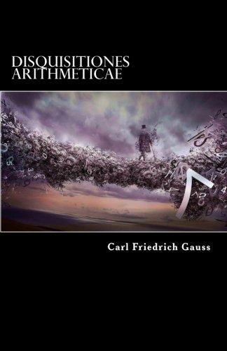 9781542418829: Disquisitiones Arithmeticae (Latin Edition)