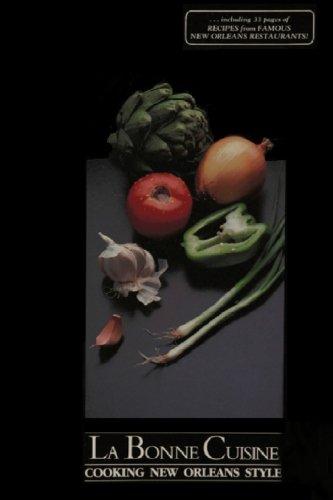 9781542449038: La Bonne Cuisine: Cooking New Orleans Style