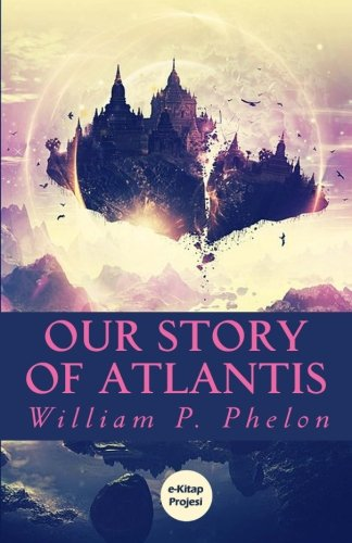 9781542457156: Our Story of Atlantis