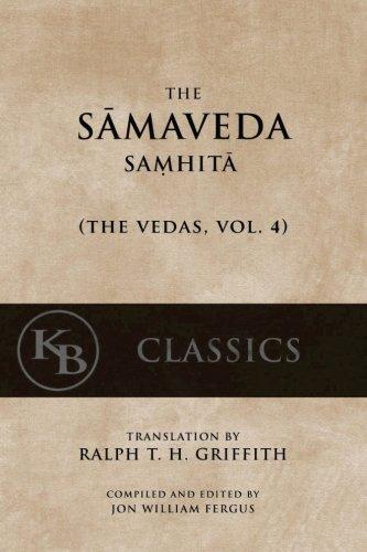 9781542463379: The Samaveda Samhita: Volume 4 (The Vedas)