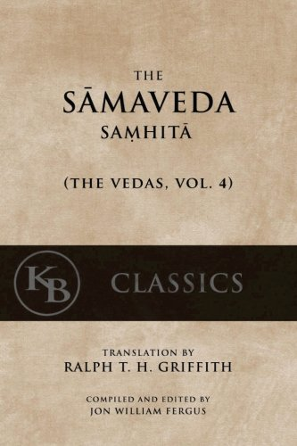 The Samaveda Samhita (Paperback): Anonymous