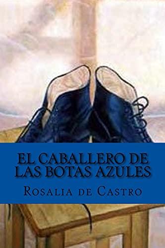 9781542465267: El caballero de las botas azules (Spanish Edition)