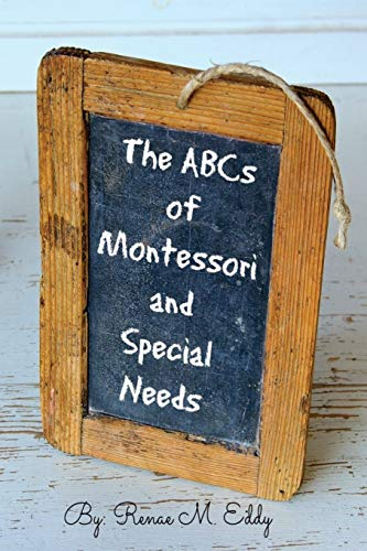 The ABCS of Montessori and Special Needs