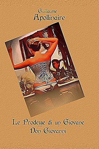 9781542468022: Le Prodezze Di Un Giovane Don Giovanni