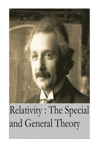 9781542472371: Relativity : the Special and General Theory: Original Version
