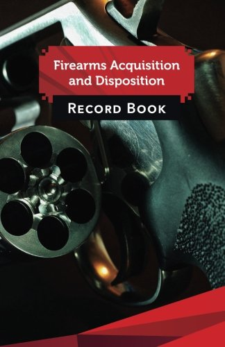 Firearms Acquisition and Disposition Record Book: 50: Publisher, Firearms Acquisition;