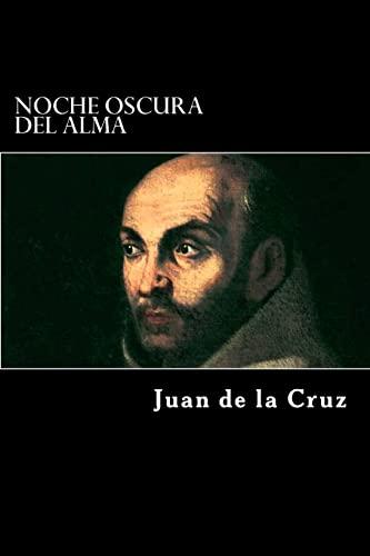Noche Oscura del Alma (Paperback): Juan de La