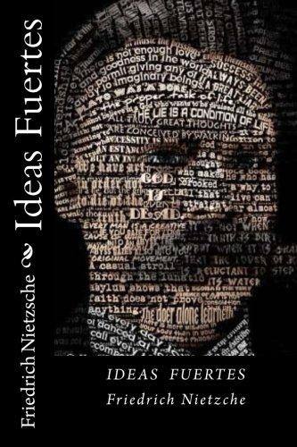 Ideas Fuertes (Spanish Edition) (Paperback): Friedrich Nietzsche