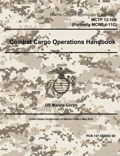 Marine Corps Techniques Publication McTp 13-10b (Formerly: Us Marine Corps,