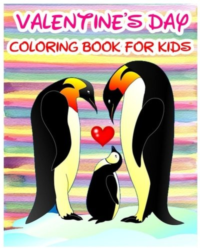 Valentine's Day Coloring Book For Kids: 2017 Coloring & Activities Book (Find Differences ...