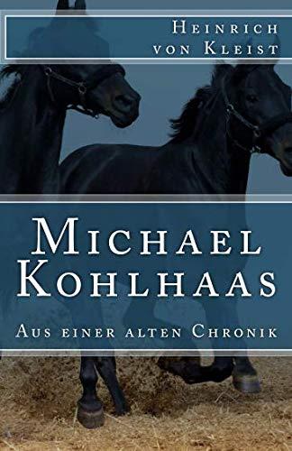 Michael Kohlhaas: Aus Einer Alten Chronik (Paperback): Heinrich von Kleist