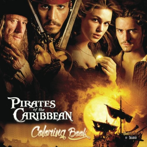 Coloring Book Pirates of the Caribbean : Best Seller, Anxiety and Stress Relief, Adult Relaxation