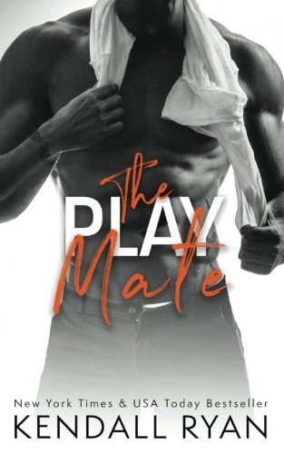 The Play Mate (Roommates) (Volume 2): Kendall Ryan
