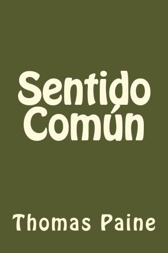 Sentido Comun (Spanish Edition): Paine, Thomas