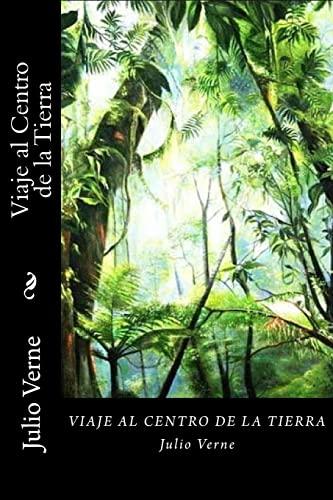 9781542527330: Viaje al Centro de la Tierra (Spanish Edition)