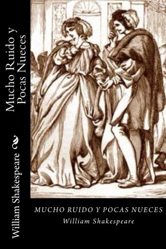 9781542544955: Mucho Ruido y Pocas Nueces (Spanish Edition)