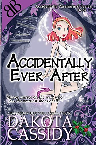 Accidentally Ever After (The Accidentals)