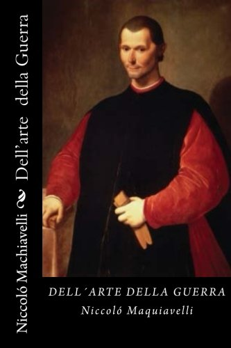 9781542562805: Dell'arte della Guerra (Italian Edition)