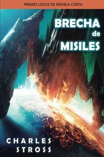 Brecha de Misiles: Premio Locus (Paperback): Charles Stross