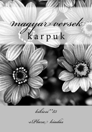 Magyar Versek: Karpuk: Kikicsi