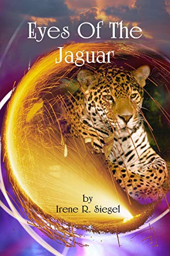 Eyes Of The Jaguar: Dr Irene R Siegel