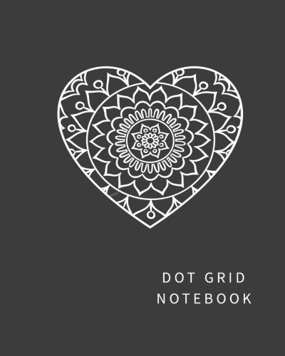 Dot Grid Notebook: Dot Grid pages, (8 x 10) inches and Soft Cover (Heart Mandala): Elegant Books