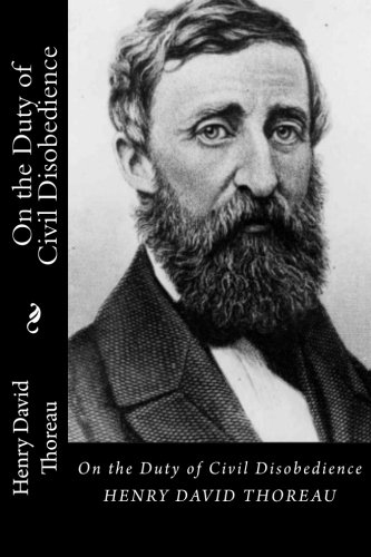 an analysis of civil disobedience written by henry david thoreau Intro sample this paper analyzed the argument presented by henry david thoreau in civil disobedience written in 1846 the purpose of this work was that he contrasted conscience and law.