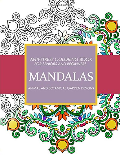 Mandala Animals And Botanical Garden Designs Anti Stress Adult Coloring Books