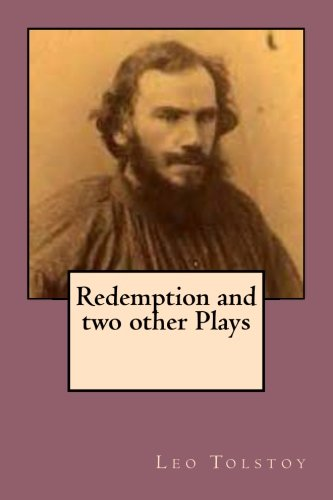 Redemption and Two Other Plays (Paperback): Leo Tolstoy