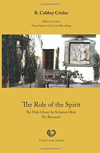 The Role of the Spirit: The Holy: Crisler, B. Cobbey
