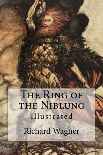 9781542636827: The Ring of the Niblung: Illustrated