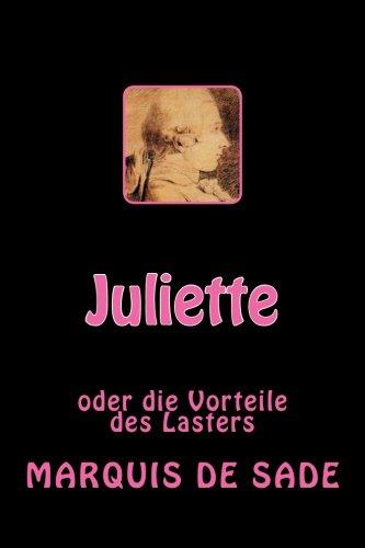 Juliette: Oder Die Vorteile Des Lasters (Paperback): Marquis de Sade