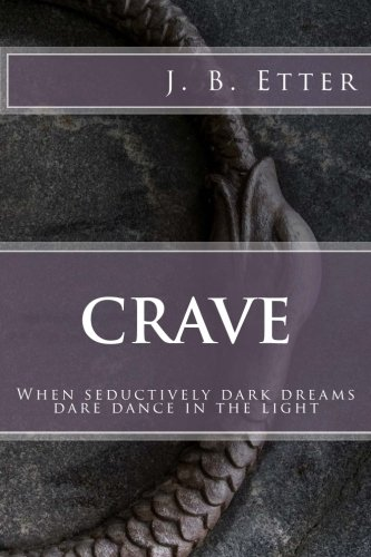 Crave: J. B. ETTER