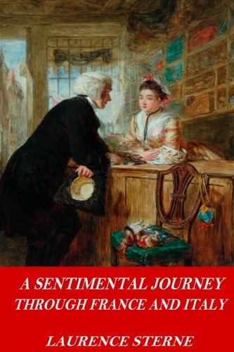 9781542657655: A Sentimental Journey Through France and Italy