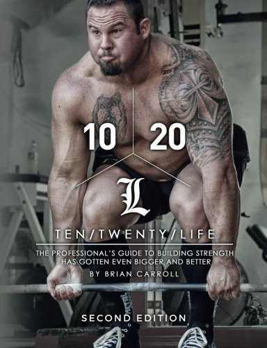 9781542659291: 10/20/Life Second Edition: The Professional's guide to building strength has gotten even bigger and better