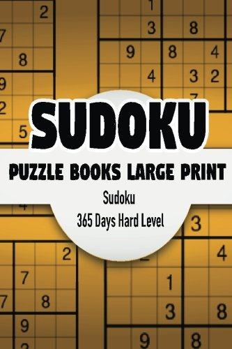 Sudoku Puzzle Books Large Print 365 Days: Jocelyn Powers