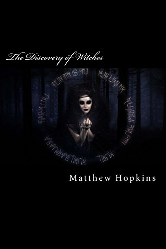 The Discovery of Witches: Contemporary Account, 1647: Matthew Hopkins