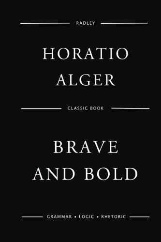9781542702188: Brave And Bold
