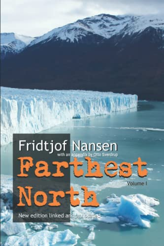 Farthest North: Nansen, Fridtjof