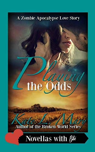 Playing the Odds: Mary, Kate L.