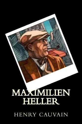 Maximilien Heller: Cauvain, M. Henry