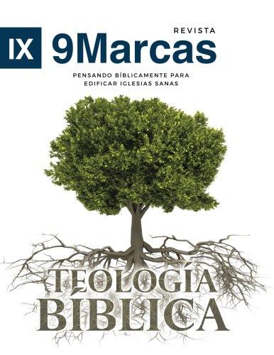 Teologia Biblica (Biblical Theology) (Revista 9Marcas (9Marks: Jonathan Leeman