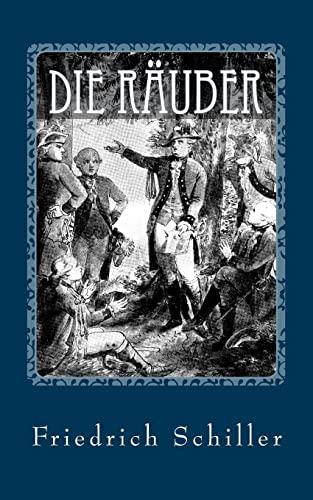 9781542742023: Die Räuber - von Friedrich Schiller (German Edition)