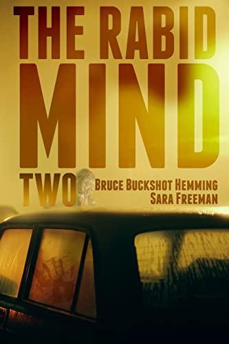 The Rabid Mind II: Hemming, Bruce Buckshot